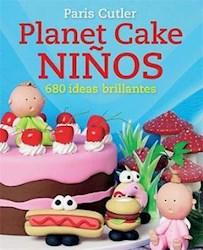Libro Planet Cake Niños 680 Ideas Brillantes