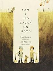 Libro Sam Y Leo Cavan Un Hoyo