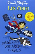 Papel JORGE QUIERE CORTARSE EL PELO (SERIE LOS CINCO)
