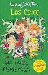 Libro Los Cinco Una Tarde Perezosa - Historias Cortas A Todo Color
