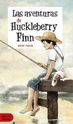 Libro Las Aventuras De Huckleberry Finn (2Da Ed.)