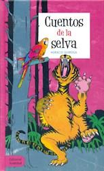 Libro Cuentos De La Selva (Tapa Dura)