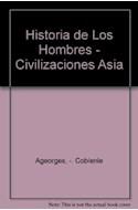 Papel CIVILIZACIONES DE ASIA (HISTORIA DE LOS HOMBRES)
