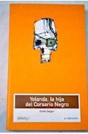 Papel YOLANDA LA HIJA DEL CORSARIO NEGRO (CLASICOS JUVENILES)  (RUSTICA)