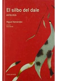 Papel Silbo Del Dale,El (Antologia) - Adarga