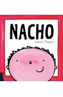 Papel NACHO (COLECCION NACHO Y LAURA) [ILUSTRADO] (CARTONE)