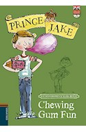 Papel CHEWING GUM FUN (PRINCE JAKE 4) (ENGLISH READERS + CD) (RUSTICA)