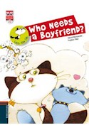 Papel WHO NEEDS A BOYFRIEND (COCO THE CAT) (ENGLISH READERS)  (C/CD)