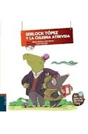 Papel SHERLOCK TOPEZ Y LA CULEBRA ATREVIDA (LOS CASOS DE SHER  LOCK TOPEZ 2) (CARTONE) (C/CD)