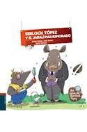 Papel SHERLOCK TOPEZ Y EL JABALI MALHUMORADO (LOS CASOS DE SH  ERLOCK TOPEZ 3) (CARTONE) (C/CD)