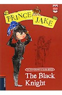 Papel BLACK KNIGHT (PRINCE JAKE 3) (ENGLISH READERS + CD) (RUSTICA)