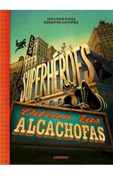 Papel SUPERHEROES ODIAN LAS ALCACHOFAS