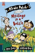 Papel PIRATE PATCH AND THE MESSAGE IN A BOTTLE (PIRATE PATCH 1) (ENGLISH READERS + CD) (RUSTICA)