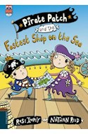 Papel PIRATE PATCH AND THE FASTEST SHIP ON THE SEA (PIRATE PATCH 8) (ENGLISH READERS + CD) (RUSTICA)
