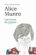Papel LUNAS DE JUPITER [PREMIO NOBEL DE LITERATURA 2013] (RUSTICA)