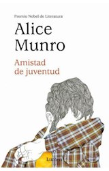 Papel AMISTAD DE JUVENTUD (PREMIO NOBEL DE LITERATURA 2013) (RUSTICA)