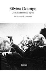 Papel CORNELIA FRENTE AL ESPEJO [EDICION CORREGIDA Y AUMENTADA]
