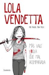 Libro Lola Vendetta