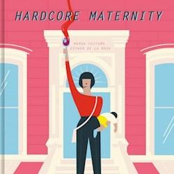 Libro Hardcore Maternity