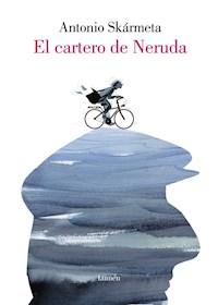 Papel El Cartero De Neruda (Ilustrado)