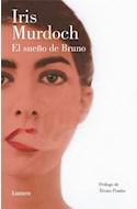 Papel SUEÑO DE BRUNO (PROLOGO DE ALVARO POMBO) (COLECCION NARRATIVA)