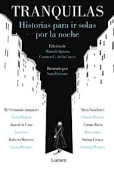 Libro Tranquilas : Historias Para Ir Solas Por La Noche