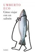 Papel COMO VIAJAR CON UN SALMON (COLECCION ENSAYO)