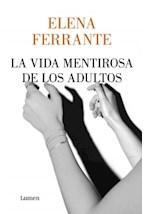 Papel LA VIDA MENTIROSA DE LOS ADULTOS