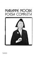 Papel POESIA COMPLETA [MARIANE MOORE] (COLECCION POESIA) [CARTONE]