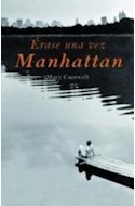 Papel ERASE UNA VEZ MANHATTAN (COLECCION NARRATIVA)