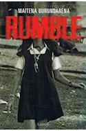 Papel RUMBLE (COLECCION NARRATIVA)