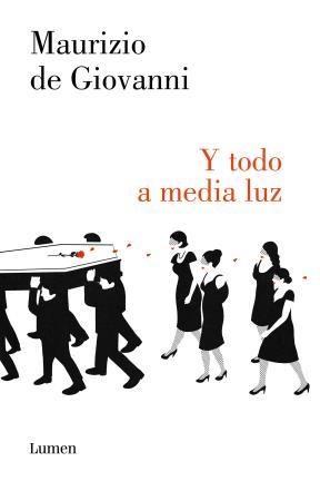 E-book Y Todo A Media Luz (Comisario Ricciardi 6)