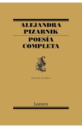 Papel POESIA COMPLETA [ALEJANDRA PIZARNIK] (COLECCION POESIA)