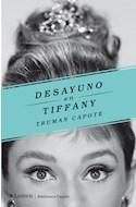 Papel DESAYUNO EN TIFFANY (COLECCION BIBLIOTECA CAPOTE) (RUSTICA)