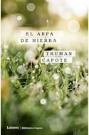Papel ARPA DE HIERBA (COLECCION BIBLIOTECA CAPOTE)