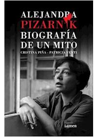 Papel Alejandra Pizarnik. Biografia De Un Mito