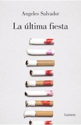 Libro La Ultima Fiesta