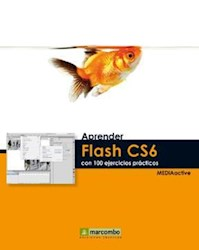 Aprender Flash Cs6 Con 100 Ejercicios Practicos