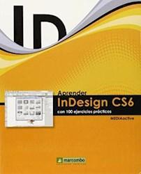 Libro Aprender Indesign Cs6 Con 100 Ejercicios Practicos