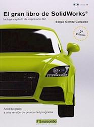 El Gran Libro De Solidworks C/Cd