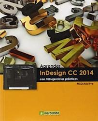 Libro Aprender Indesign Cc 2014 Con 100 Ejercicios Practicos