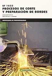 Libro Uf 1622  Procesos De Corte Y Preparacion De Bordes