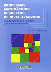 Libro Problemas Matematicos Resueltos De Nivel Avanzado