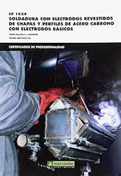 Libro Uf01624 Soldadura Con Electrodos Revestidos De Chapa