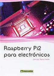 Libro Raspberry Pi2 Para Electronicos