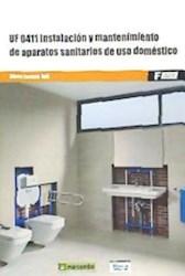 Libro Instalacion Y Mantenimiento De Aparatos Sanitarios De Uso Domestico Uf0411