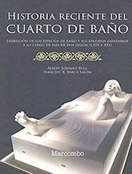Libro Historia Reciente Del Cuarto De Baño