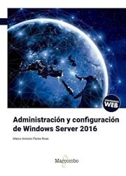 Libro Administracion Y Configuracion De Windows Server 2016
