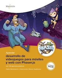 Libro Aprender Desarrollo De Videojuegos Para Mviles Y Web Con Phaser.Js