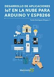 Libro Desarrollo De Aplicaciones Iot En La Nube Para Arduino Y Esp8266